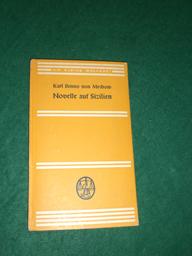 Novelle auf Sizilien<. Aus der Reihe: Die kleine Bücherei Nr. 130.: Mechow, Karl Benno von: