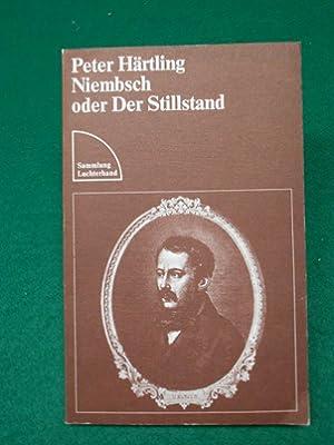 Niembsch oder der Stillstand<. Eine Suite. Aus der Reihe: Sammlung Luchterhand Band 189.: ...
