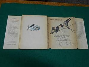 Die Salzberger Schwalbengeschichte<. Mit 24 Zeichnungen der Verfasserin und 12 Aufnahmen.: Thomé...
