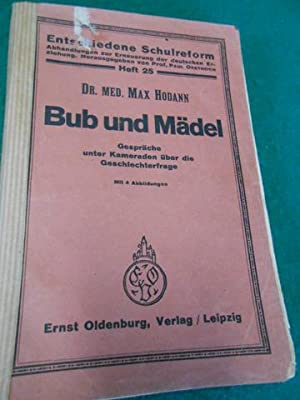 Bub und Mädel<. Gespräche unter Kameraden über die Geschlechterfrage. [Vorwort ...