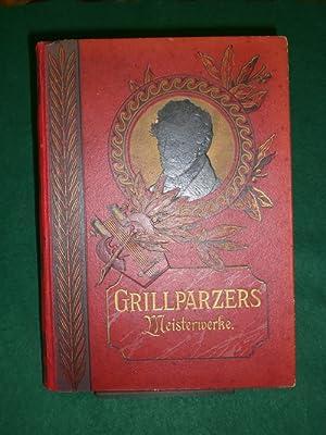 MeisterwerkeMinerva<, mit einer Einleitung, herausgegeben von Friedrich Düsel.: Grillparzer...