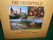 Die Oberpfalz<. Bilder einer wieder- gewonnenen Region.: Ackermann, Konrad und Georg Girisch (...