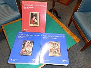 Spätmittelalter am Oberrhein. 2 Teile i. 3 Bdn. Teil 1: Maler und Werkstätten 1450-1525. ...