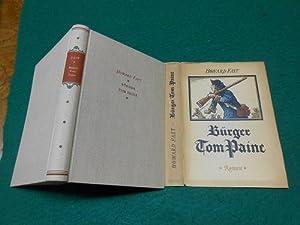Bürger Tom Paine. Roman. Ins Deutsche übersetzt: Fast, Howard und
