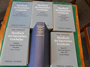 Handbuch der bayerischen Geschichte<. [6 Bücher]. Gesamtwerk in 4 Bänden. [Bde: I. II....