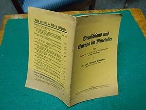 Deutschland und Europa im Mittelalter. Rede, gehalten am 18. Januar 1929 zur Reichsgrü...