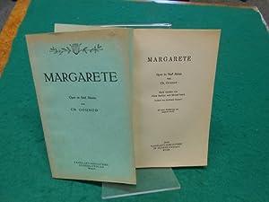 Margarete. [Faust]. Oper in 5 Akten. Von: Gounod, Charles, Jules