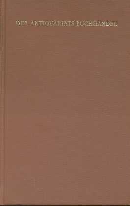 Der Antiquariatsbuchhandel : eine Fachkunde f. junge: Wendt, Bernhard: