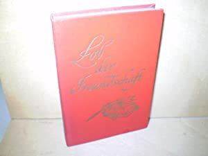 LOB DER FREUNDSCHAFT. Deutsche Freundesbriefe.: Miniaturbuch.