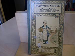 Mother Goose or the Old Nursery Rhymes.