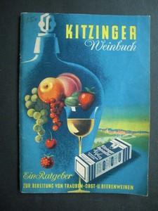 Kitzinger Weinbuch. Ein Ratgeber zur Bereitung von: ARAUNER, PAUL: