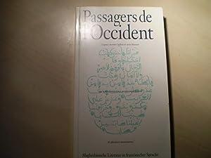 Passagers de l Occident. Maghrebinische Literatur in: Dubost, Jean-Pierre, und