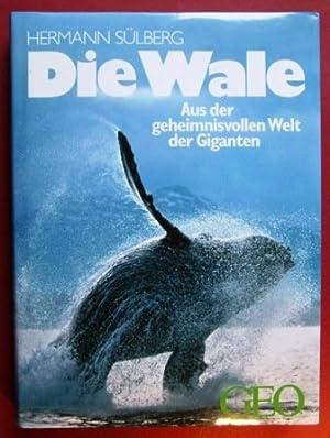 Die Wale. Aus der geheimnisvollen Welt der: Sülberg, Hermann und