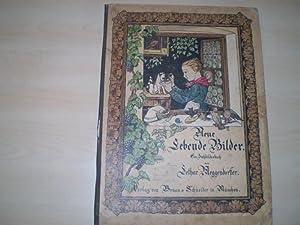 NEUE LEBENDE BILDER. Ein Ziehbilderbuch. Enthält: Der: Meggendorfer, Lothar.