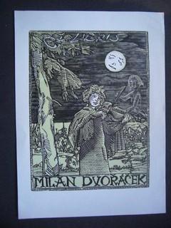 Ex Libris für Milan Dvoracek. Gezeichnet von: VÁCHAL, JOSEF: