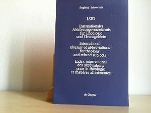 Internationales Abkürzungsverzeichnis für Theologie und Grenzgebiete. (: SCHWERTNER, SIEGFRIED: