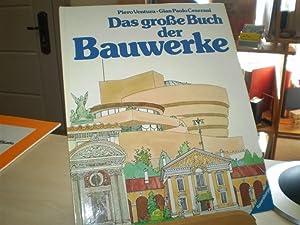 Das große Buch der Bauwerke. Ein Kindersachbuch: Ventura, Piero /