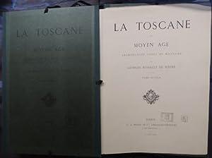 La Toscane au moyen age. Architecture civile: ROHAULT DE FLEURY,