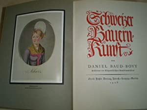 Schweizer Bauernkunst.: Baud-Bovy, Daniel: