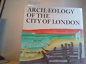 Archaeology of the City of London. Edited with an Introduction by John F. Benton.