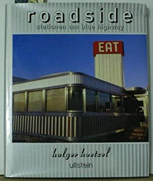 Roadside. Stationen am Blue Highway. (Nostalgische Fotoreise: Hoetzel, Holger:
