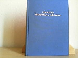 Literarische Zeitschriften und Jahrbücher 1880 - 1970.: Laakmann, Dagmar und