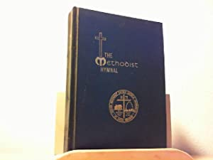 The Methodist Hymnal. The General Conference of the United Methodist Church, St. Louis, Missouri ...