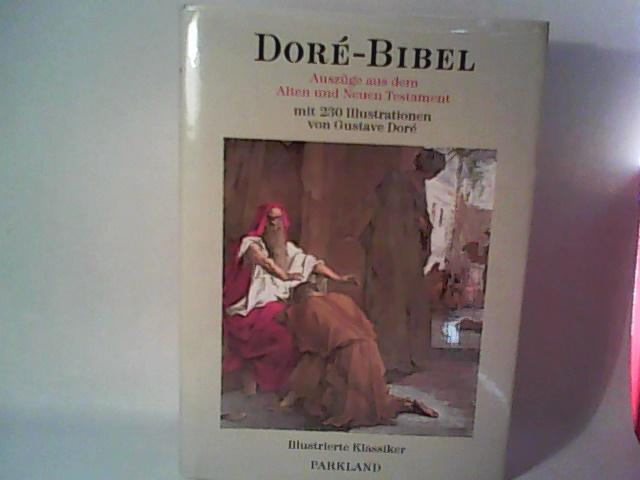 Dore-Bibel Auszüge aus dem Alten und Neuen: Dore, Gustave: