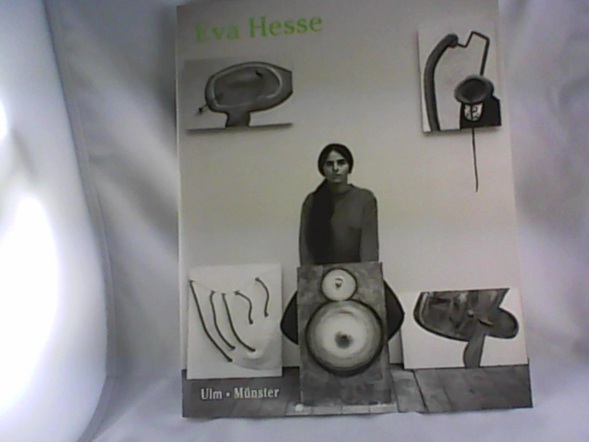 Eva Hesse : drawing in space - Bilder und Reliefs. [Hrsg. Brigitte Reinhardt ; Ulmer Museum. Übers. William R. Adamson .] - Reinhardt, Brigitte [Hrsg.] und Eva [Ill.] Hesse