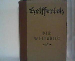 Der Weltkrieg Ausgabe in einem Band: Helfferich, Karl: