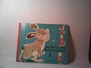 Das Kaninchen Bimbambinchen, gebundene Ausgabe ( siehe org. Bild)Verse: Lene Hille-Brandts. Bilder:...