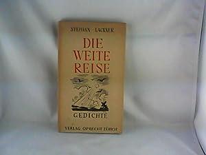 Die weite Reise - Gedichte: Lackner, Stephan:
