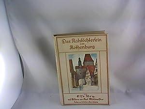 Das Ratstöchterlein von Rothenburg : Eine Erz. f. junge Mädchen. Mit 5 bunten Bildern [...
