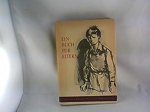 Ein Buch für Eltern. A. S. Makarenko. [Aus d. Russ.]: Makarenko, Anton SemenoviÄ�: