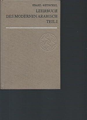 Lehrbuch des modernen Arabisch; Teil: Teil 1.: Krahl, Günther (Mitwirkender)
