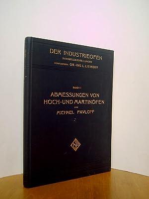 Der Industrieofen in Einzeldarstellungen Band III: Abmessungen: Litinsky, L. Hrsg.,