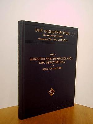 Der Industrieofen in Einzeldarstellungen Band I: Wärmetechnische: Litinsky, L. Hrsg.,
