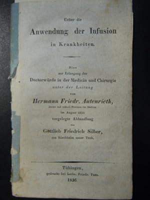 Ueber die Anwendung der Infusion in Krankheiten.: Silber, Gottlieb Friedrich