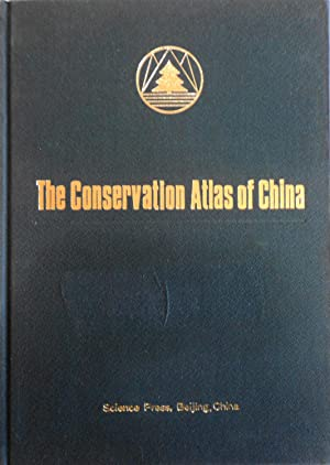 The Conservation Atlas of China: Chinese Academy of