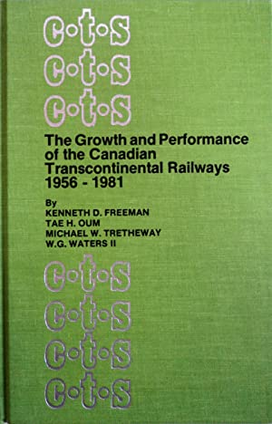 The Growth and Performance of the Canadian: Freeman, Kenneth D,