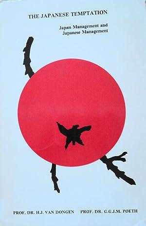 The Japanese Temptation: Japan Management and Japanese: Dongen, H. J.