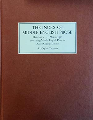 The Index of Middle English Prose: Handlist VIII A Handlist of Manuscripts Containing Middle ...
