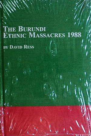 The Burundi Ethnic Massacres, 1988: Ress, David
