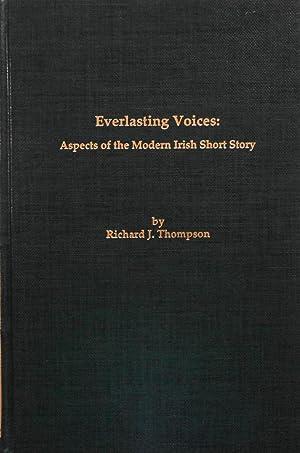 Everlasting Voices: Aspects of the Modern Irish: Thompson, Richard L.