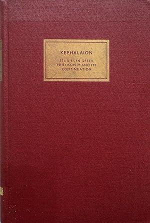 Kephalaion: Studies in Greek Philosophy and Its: Mansfeld, Jaap;Rijk, Lambertus