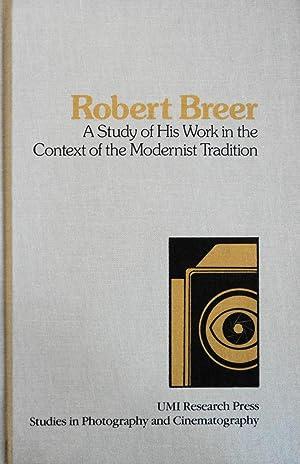 Robert Breer: A Study of His Work: Mendelson, Lois