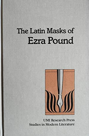 The Latin Masks of Ezra Pound (Studies in Modern Literature): Thomas, Ron