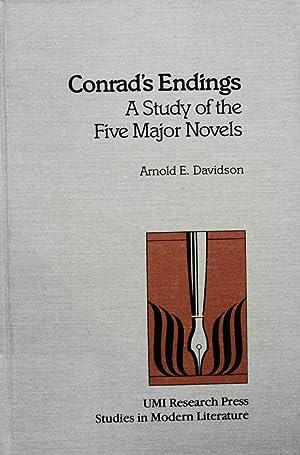 Conrad's Endings: A Study of the Five Major Novels: Davidson, Arnold E.
