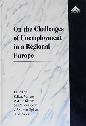 On the Challenges of Unemployment in a Regional Europe: Verhaar, C H A