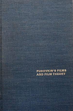 Pudovkin's Films and Film Theory (Dissertations on: Dart, Peter